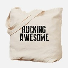 Rucking Awesome Tote Bag