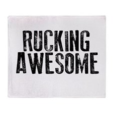 Rucking Awesome Throw Blanket