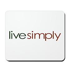 Live Simply Mousepad
