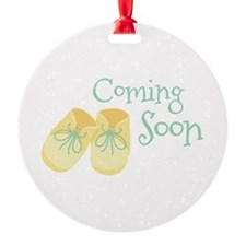 Coming Soon Ornament