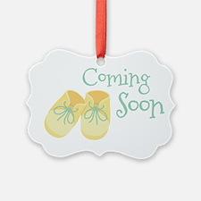 Coming Soon Ornament