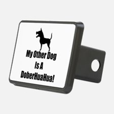 My Other Dog is a DoberHuaHua! Hitch Cover