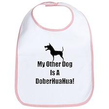 My Other Dog is a DoberHuaHua! Bib