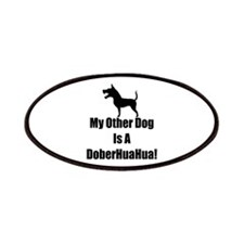 My Other Dog is a DoberHuaHua! Patches