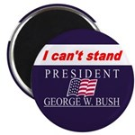 Can't Stand Bush Magnet