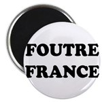 F*** France (in french) Magnet