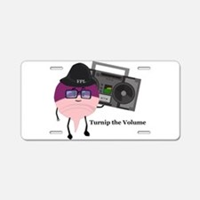 Turnip The Volume Aluminum License Plate