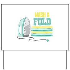 Wash and Fold Yard Sign