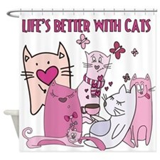 Lifes Better With Cats Shower Curtain