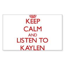 Keep Calm and listen to Kaylen Decal