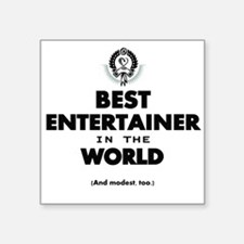 Best Entertainer in the World Sticker