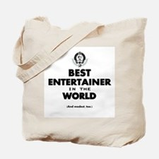 Best Entertainer in the World Tote Bag