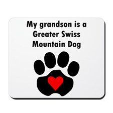 My Grandson Is A Greater Swiss Mountain Dog Mousep