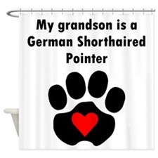 My Grandson Is A German Shorthaired Pointer Shower