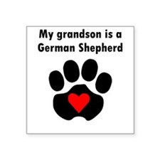 My Grandson Is A German Shepherd Sticker