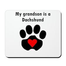 My Grandson Is A Dachshund Mousepad