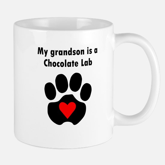 My Grandson Is A Chocolate Lab Mugs