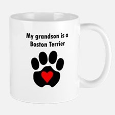 My Grandson Is A Boston Terrier Mugs