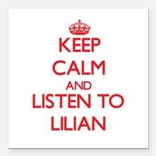 Keep Calm and listen to Lilian Square Car Magnet 3