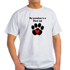 My Grandson Is A Black Lab T-Shirt