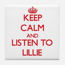 Keep Calm and listen to Lillie Tile Coaster