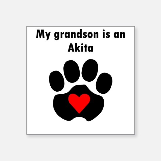 My Grandson Is An Akita Sticker