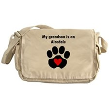 My Grandson Is An Airedale Messenger Bag