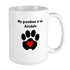 My Grandson Is An Airedale Mugs