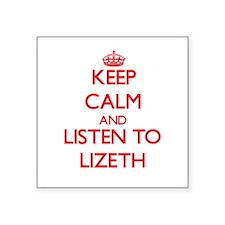 Keep Calm and listen to Lizeth Sticker