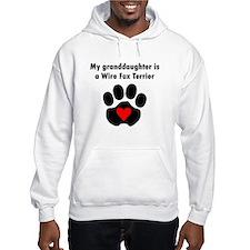 My Granddaughter Is A Wire Fox Terrier Hoodie