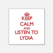 Keep Calm and listen to Lydia Sticker