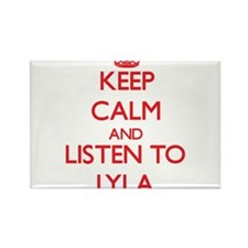 Keep Calm and listen to Lyla Magnets
