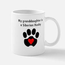 My Granddaughter Is A Siberian Husky Mugs