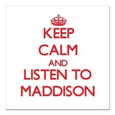 Keep Calm and listen to Maddison Square Car Magnet