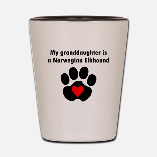My Granddaughter Is A Norwegian Elkhound Shot Glas