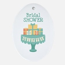 Bridal SHOWER GIFTS Ornament (Oval)