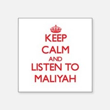 Keep Calm and listen to Maliyah Sticker
