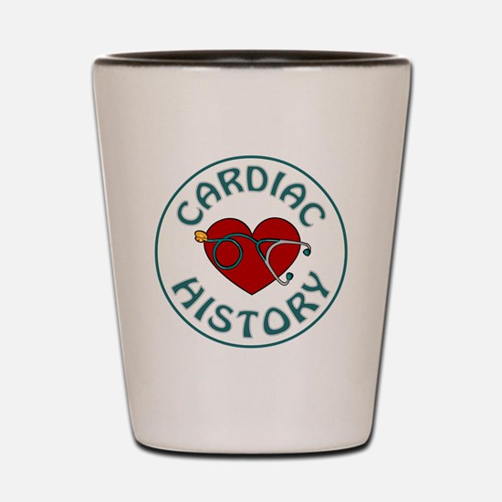 CARDIAC HISTORY Shot Glass