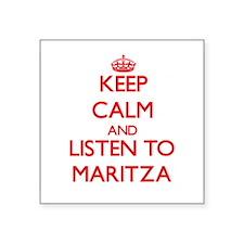 Keep Calm and listen to Maritza Sticker
