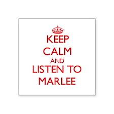 Keep Calm and listen to Marlee Sticker