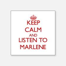 Keep Calm and listen to Marlene Sticker