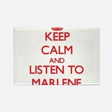 Keep Calm and listen to Marlene Magnets