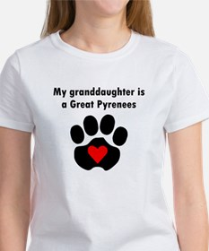 My Granddaughter Is A Great Pyrenees T-Shirt