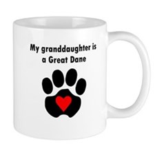 My Granddaughter Is A Great Dane Mugs