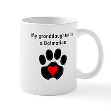 My Granddaughter Is A Dalmatian Mugs