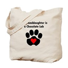My Granddaughter Is A Chocolate Lab Tote Bag