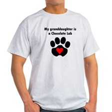 My Granddaughter Is A Chocolate Lab T-Shirt