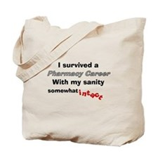 Retired Pharmacist Sanity Intact Tote Bag