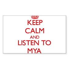 Keep Calm and listen to Mya Decal