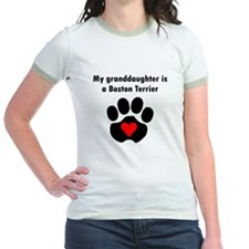 My Granddaughter Is A Boston Terrier T-Shirt